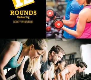 Bobby Whisnand 12 Rounds Workout Log Cover