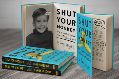 Danny Gregory Shut Your Monkey