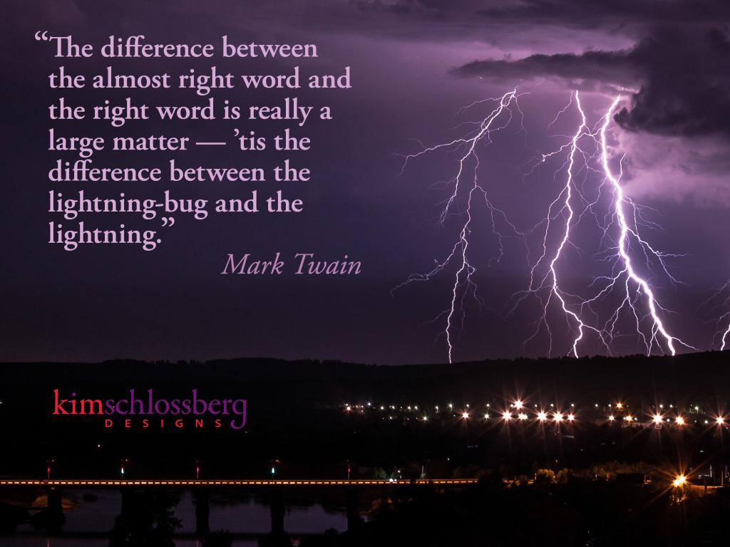 Twain Lightning Bug quote - Kim Schlossberg Designs