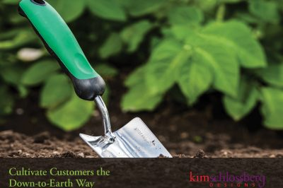 Cultivate Customers by Kim Schlossberg Designs