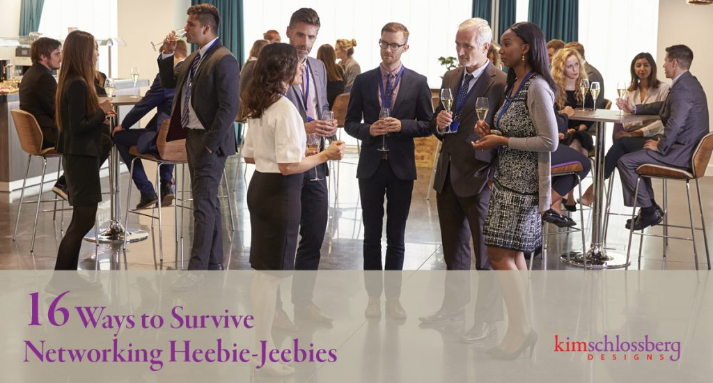 16 Ways to Survive Networking Heebie-Jeebies
