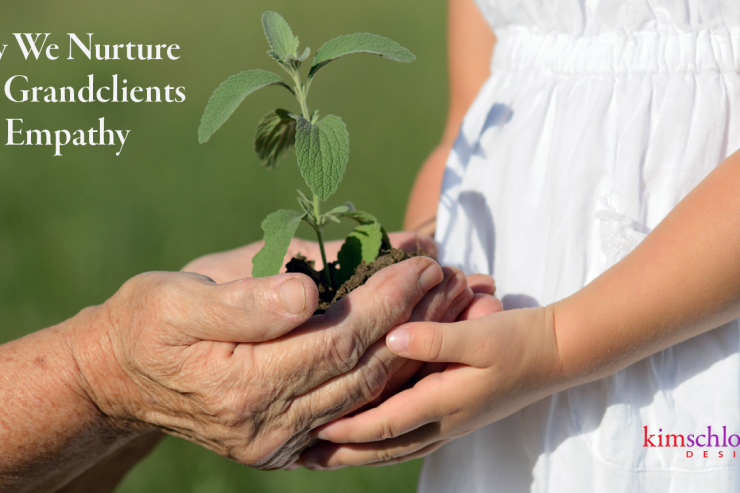 How we nurture our grandclients with empathy