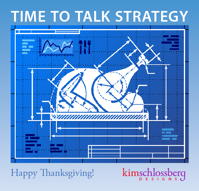Strategic Thanksgiving from Kim Schlossberg Designs