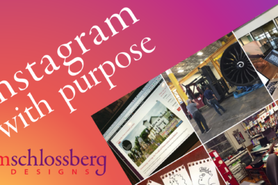 Instagram with Purpose by Kim Schlossberg Designs