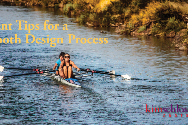 Client Tips for a Smooth Design Process by Kim Schlossberg Designs
