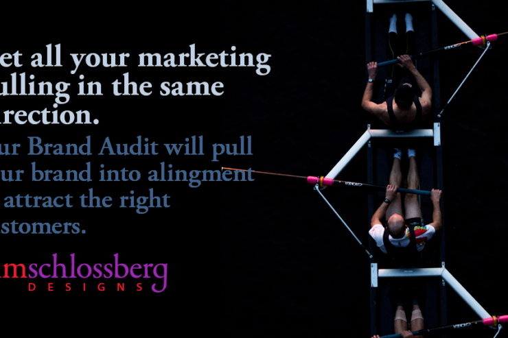 Get all your marketing pulling in the same direction. Our Brand Audit will pull your brand into alingment to attract the right customers. by Kim Schlossberg Designs