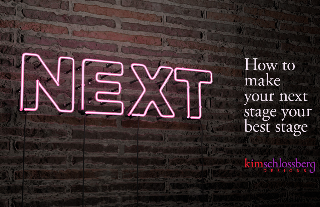 Make your next stage your best stage by Kim Schlossberg Designs